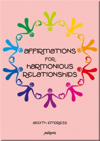 Affirmations for harmonious relationships