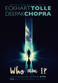 Tolle & Chopra: Who am I?